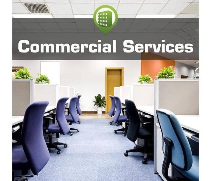 Commercial Ways SERVPRO can help your commercial business